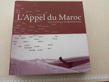 L' APPEL DU MAROC / EXPOSITION A L' I. M. A. en 1999, catalogue