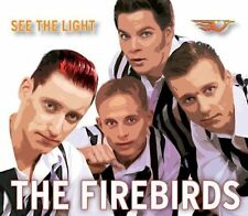 Firebirds See the light (2003) [Maxi-CD]