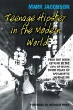 Teenage Hipster in the Modern World: From the Birth of Punk to the Lan-ExLibrary