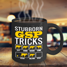 Stubborn Gsp Tricks, German Shorthaired Pointer Coffee Mug, Gsp Dog Accessories