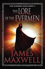 The Lore of the Evermen by James Maxwell (Paperback, 2014)