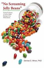 """""""No Screaming Jelly Beans"""": Trying To Pursue A Career While Raising A Son Wit..."""