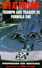Life at the Limit: Triumph and Tragedy in Formula One, Sid Watkins Paperback
