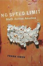 USED (GD) No Speed Limit: The Highs and Lows of Meth by Frank Owen