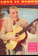 "She Loves Me Not Sheet Music ""Love In Bloom"" Bing Crosby"