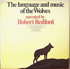 The Language And Music Of The Wolves-Nm1971Lp Narrated By Robert Redford