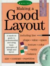 Making A Good Layout (Graphic Design Basics), Siebert, Lori, Good Book