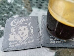 4x Coffee You Can Sleep When You're Dead - Slate Coasters 10x10cm - Sage Owners