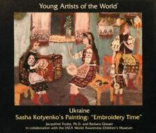"""Ukraine: Sasha Kotyenko's Painting """"Embroidery Time"""" (Young Artists of-ExLibrary"""
