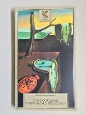 Tanto amore per Glenda di Julio Cortàzar Prosa contemporanea Guanda 1980 1a ed.