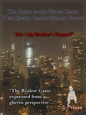 The Rules of the Street Game That Every Hustler Should Know : Am I My...