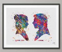Han Solo & Princess Leia, I Love You I Know, Star Wars Watercolor Print Geek Art