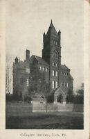 YORK PA COLLEGIATE INSTITUTE ANTIQUE POSTCARD