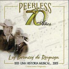 Los Broncos de Reyno - 70 Anos Peerless Una Historia Musical [New CD] Manufactu