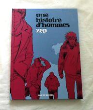 Une histoire d´hommes - Zep - Französischer Comic / Graphic Novel (2013) NEU