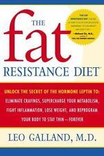 The Fat Resistance Diet Unlock the Secret of the Hormone Leptin Book Leo Galland