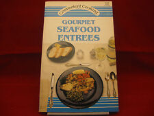 Convenient Cooking Gourmet Seafood Entrees Vintage 1988 Paperback Cookbook