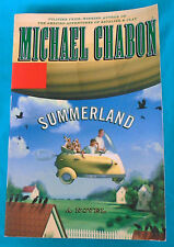 Summerland by MICHAEL CHABON, grade 5+ magical tale novel, Trade Paper