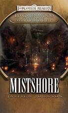 Mistshore (Greenwood Presents Waterdeep) (Greenwood Presents Waterdeep),Jaleigh