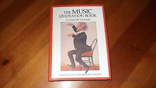 The Music Quotation Book: A Literary Fanfare by The Crowood Press Ltd...