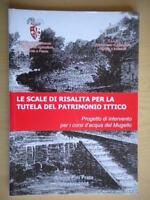 Le scale di risalita per la tutela del patrimonio itticoMugello Toscana nuovo
