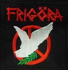 FRIGORA  embroidred patch Mob 47 Disarm Kriegshog Isterismo Gai Confuse Framtid