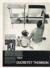 PUBLICITE ADVERTISING  1960   DUCRETET THOMSON  téléviseur super plat