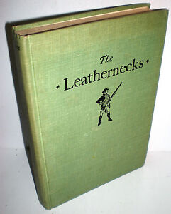 BOOK USMC The Leathernecks by Karl Schuon 1775 to Cold War Cuba op 1963 HB