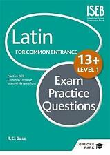 Latin for Common Entrance 13+ Exam Practice Questions: Level 1 by R. C. Bass (Paperback, 2015)