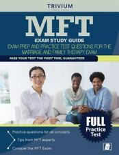 Mft Exam Study Guide: Exam Prep and Practice Test Questions for the Marriage and