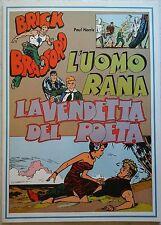 BRICK BRADFORD - L' UOMO RANA collana gertie daily 111 comic art 1980