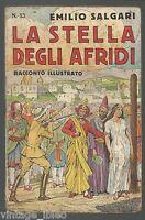 I racconti di avventure di Emilio Salgari n. 53 LA STELLA DEGLI AFRIDI Sonzogno