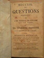 MICHAELIS : RECUEIL DE QUESTIONS POUR LE VOYAGE D'ARABIE, 1763.