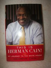 This Is Herman Cain My Journey To The White House Autographed Book