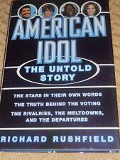 American Idol : The Untold Story by Richard Rushfield (2011, Hardcover)