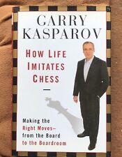 How Life Imitates Chess: Gary Kasparov