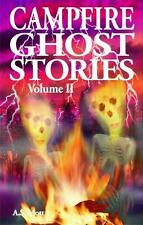 Campfire Ghost Stories, Vol. 2 by A. S. Mott