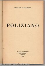 Vaccarella G.; POLIZIANO ; Piero Gobetti Editore 1925