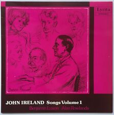 BENJAMIN LUXON/ALAN ROWLANDS JOHN IRELAND Songs Vol 1 1975 U.K. Lyrita NM
