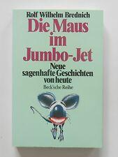 Rolf Wilhelm Brednich Die Maus im Jumbo Jet Neue sagenhafte Geschichten