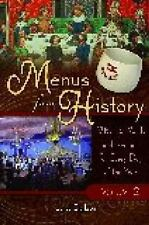 Menus From History: Historic Meals and Recipes for Every Day of the-ExLibrary