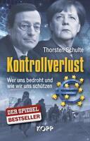 Kontrollverlust von Thorsten Schulte (2017, Gebundene Ausgabe)