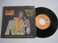 SP 2 TITRES VINYLE 45 T ELVIS PRESLEY BRINGING IT BACK , VG + / EX . RCA 10401 .