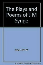 THE PLAYS AND POEMS OF J.M. SYNGE
