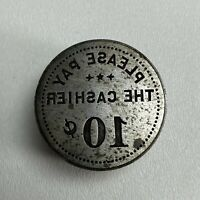 """Antique """"Please Pay The Cashier 10¢ Cents"""" Trade Token Die Sinker Hobb"""