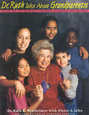 Dr. Ruth Talks about Grandparents: Advice for Kids on Making the Most of a Speci
