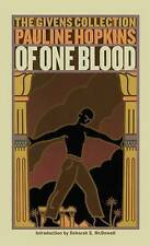 Of One Blood: Or, the Hidden Self: The Givens Collection by Pauline Hopkins (Paperback / softback)