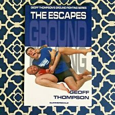 Geoff Thompson's Ground Fighting Series - The Escapes: Ground Fighting