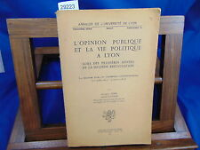 Ribe L'opinion publique et la vie politique à Lyon lors des premières ...