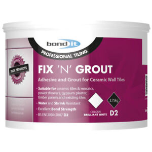Bond It 3.75kg Fix N Grout Tile Adhesive Internal Use Ideal For Showers and Wet